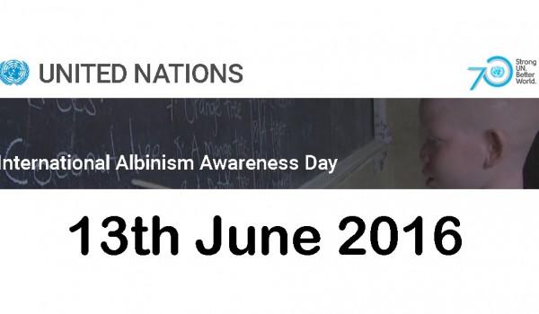 13 Giugno 2016 – 2nd International Albinism Awareness Day