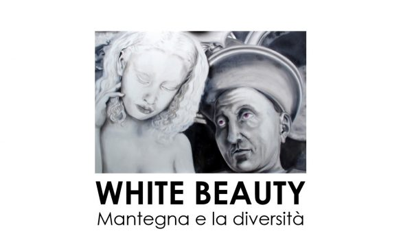 WHITE BEAUTY – Mantegna E La Diversità