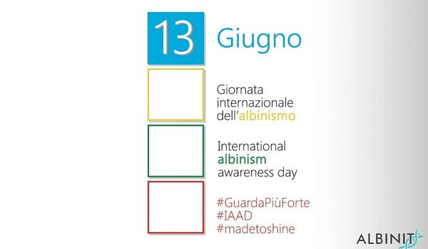 13 Giugno 2020 – UN International Albinism Awareness Day 13 June